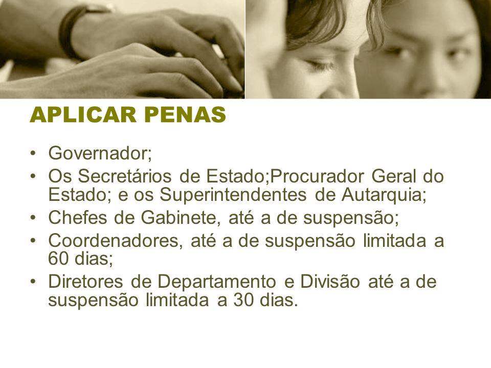 APLICAR PENAS Governador;