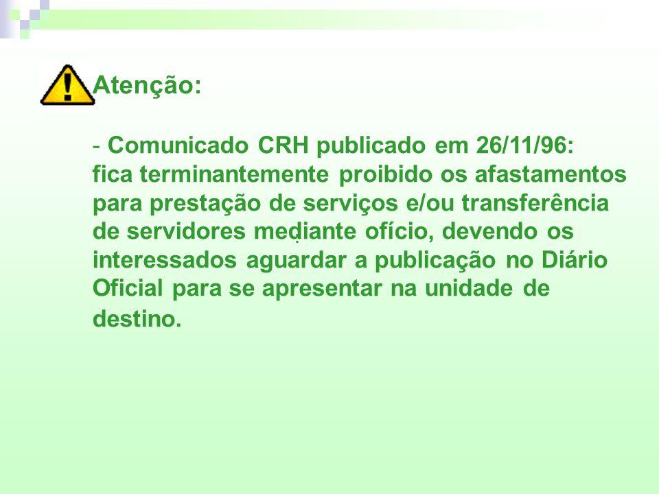Atenção: Comunicado CRH publicado em 26/11/96: