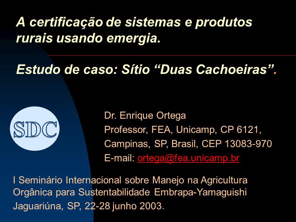 A certificação de sistemas e produtos rurais usando emergia