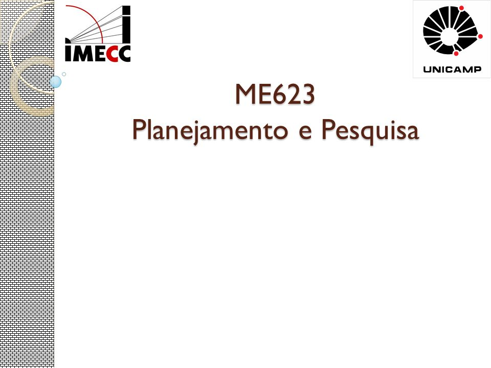 ME623 Planejamento e Pesquisa