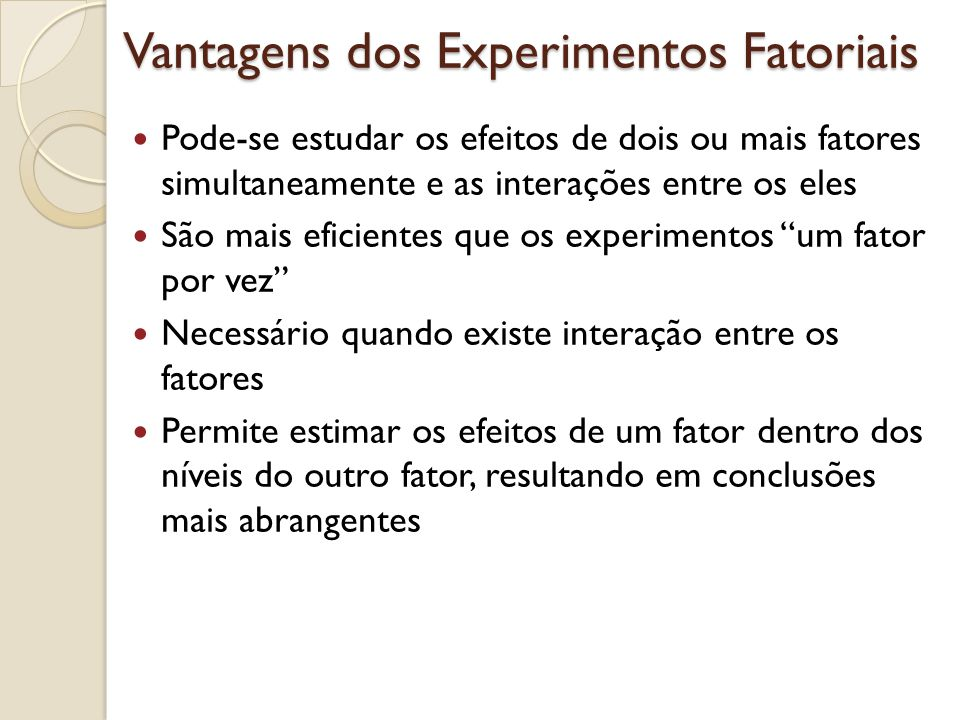 Experimentos Fatoriais com Dois Fatores