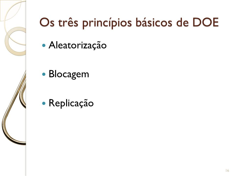 Os três princípios básicos de DOE