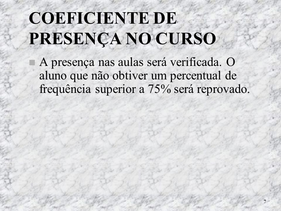 COEFICIENTE DE PRESENÇA NO CURSO