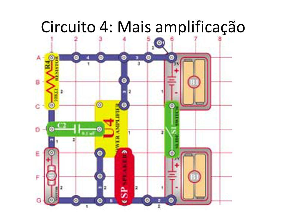 Circuito 4: Mais amplificação