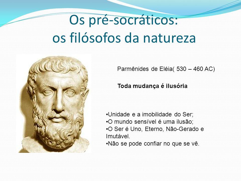 Os pré-socráticos: os filósofos da natureza