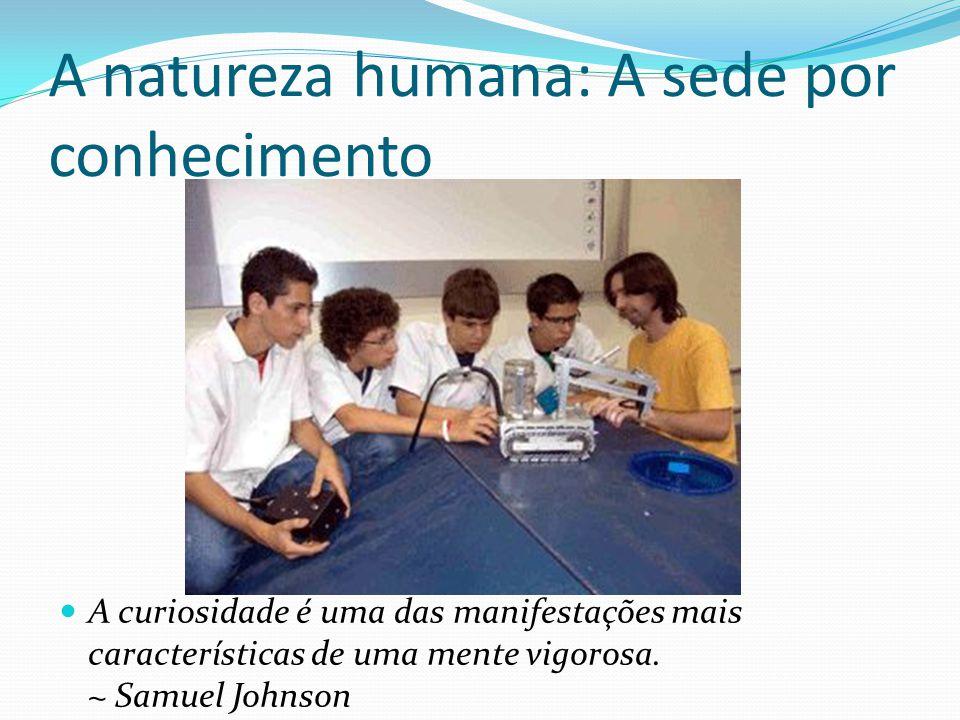 A natureza humana: A sede por conhecimento
