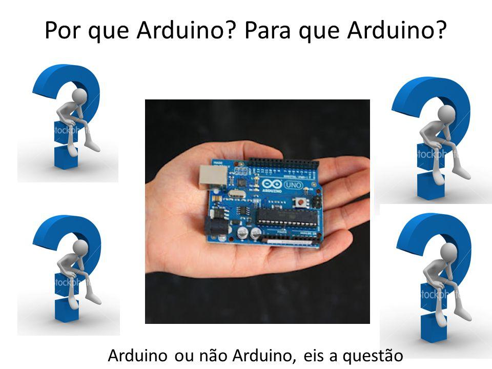 Por que Arduino Para que Arduino