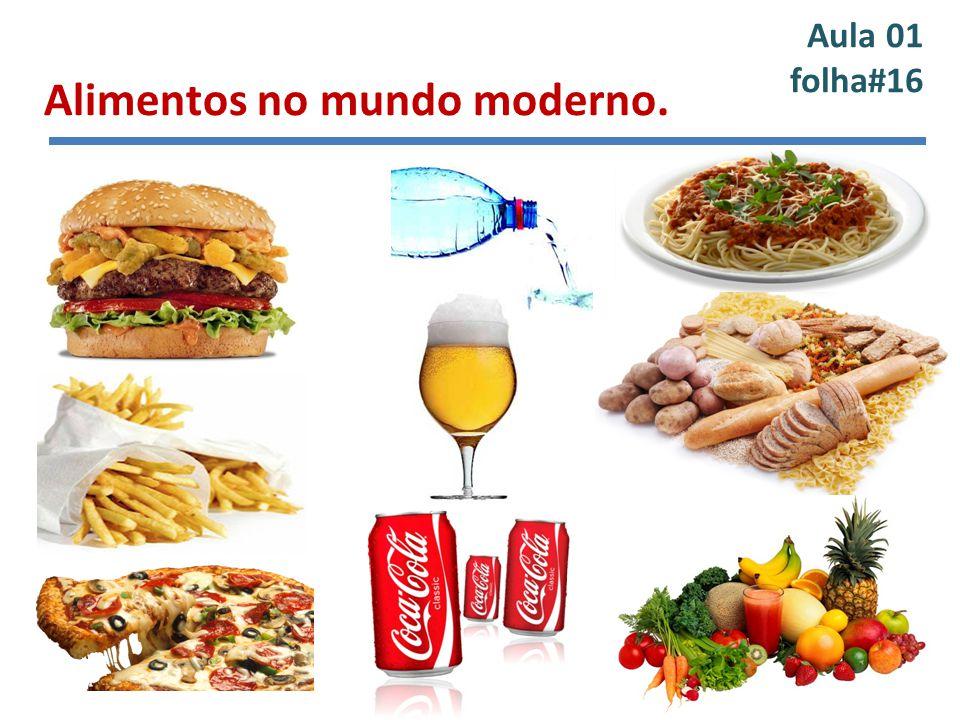 Alimentos no mundo moderno.