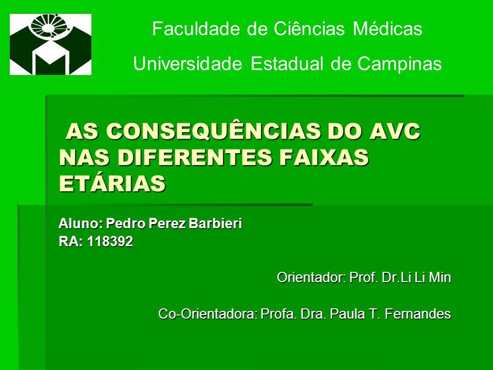AS CONSEQUÊNCIAS DO AVC NAS DIFERENTES FAIXAS ETÁRIAS
