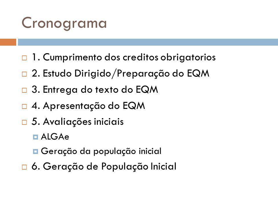 Cronograma 1. Cumprimento dos creditos obrigatorios
