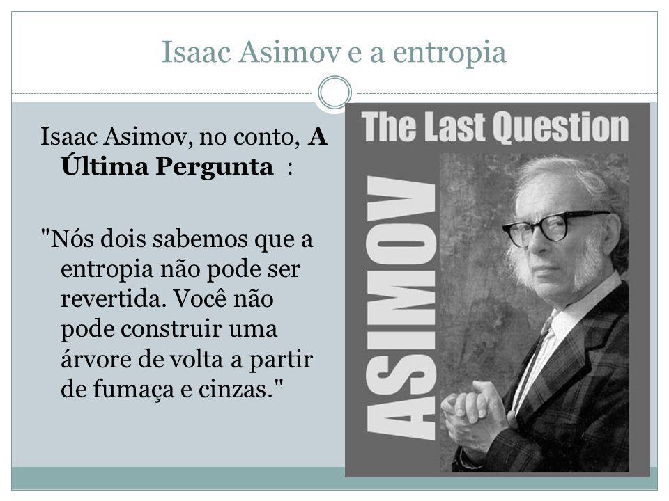 Isaac Asimov e a entropia