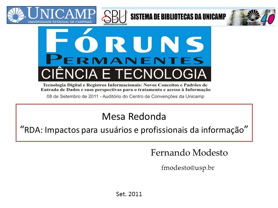 Mesa Redonda RDA: Impactos para usuários e profissionais da informação
