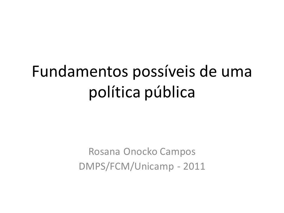 Fundamentos possíveis de uma política pública