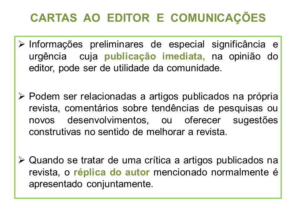 CARTAS AO EDITOR E COMUNICAÇÕES