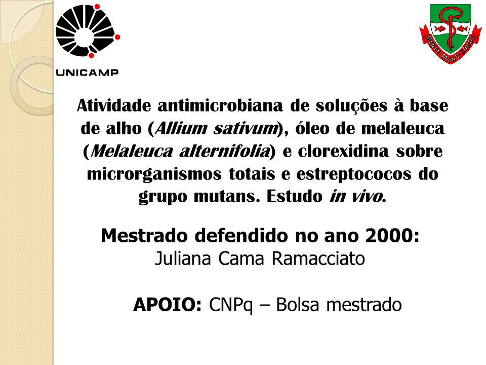 Mestrado defendido no ano 2000: Juliana Cama Ramacciato