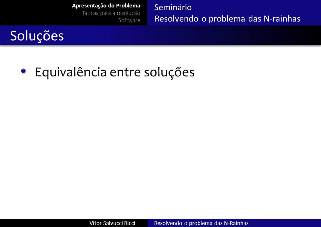 Soluções Equivalência entre soluções