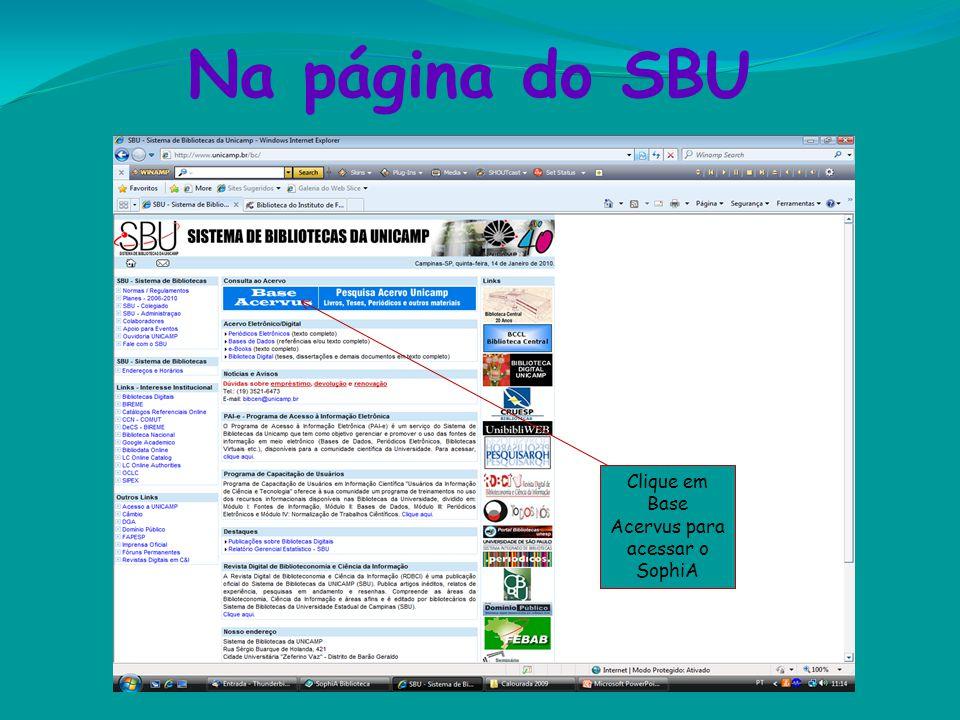 Clique em Base Acervus para acessar o SophiA