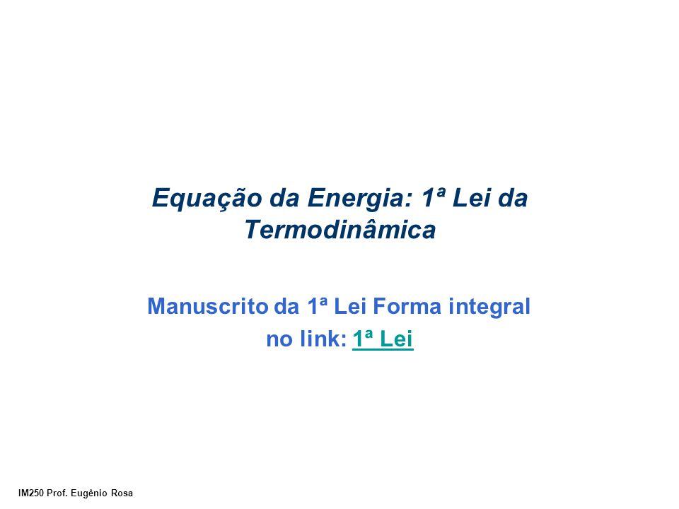 Equação da Energia: 1ª Lei da Termodinâmica