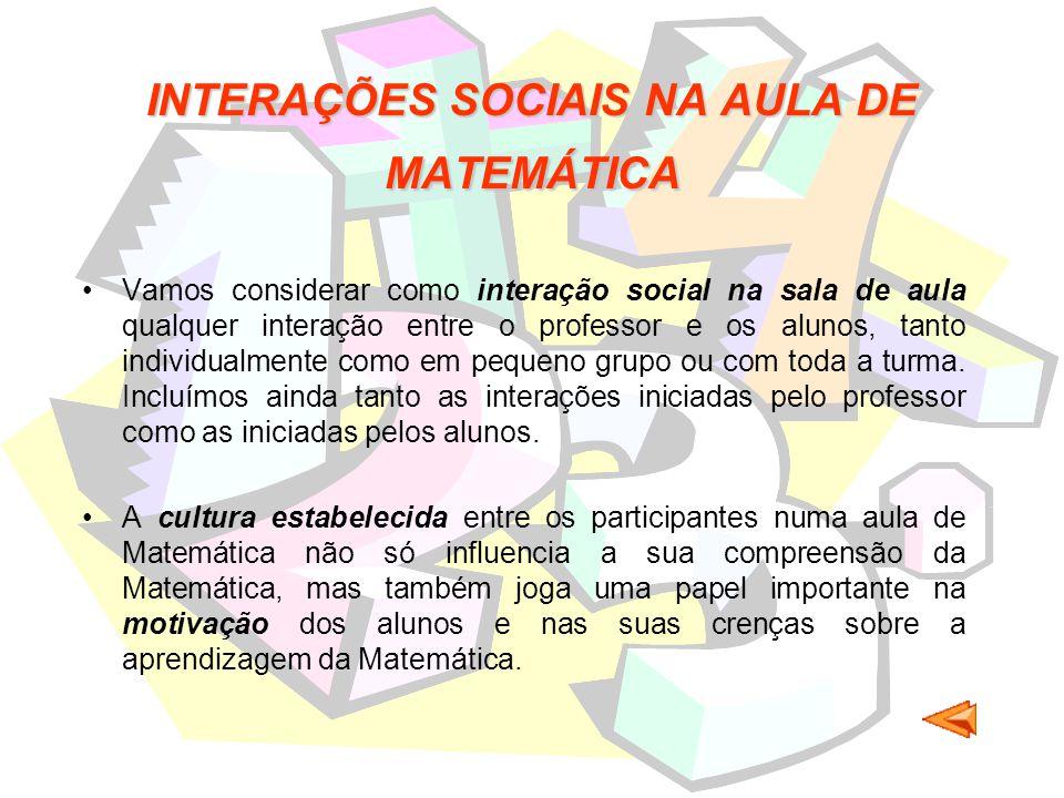 INTERAÇÕES SOCIAIS NA AULA DE MATEMÁTICA