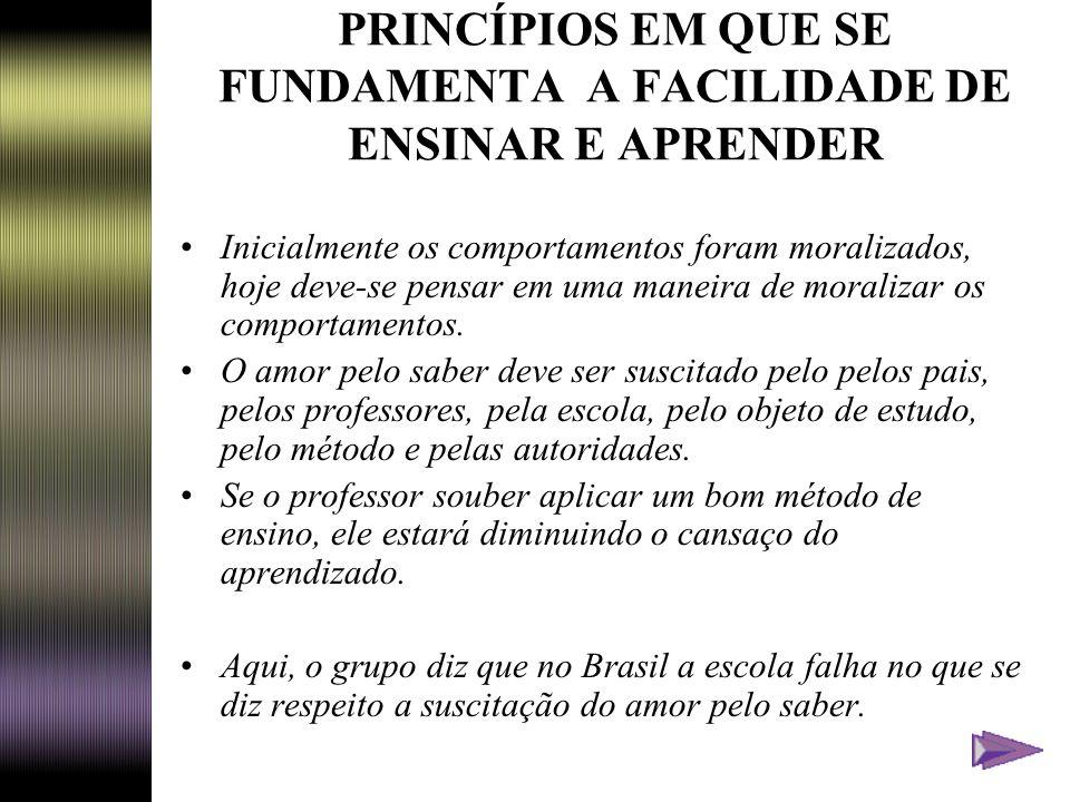 PRINCÍPIOS EM QUE SE FUNDAMENTA A FACILIDADE DE ENSINAR E APRENDER