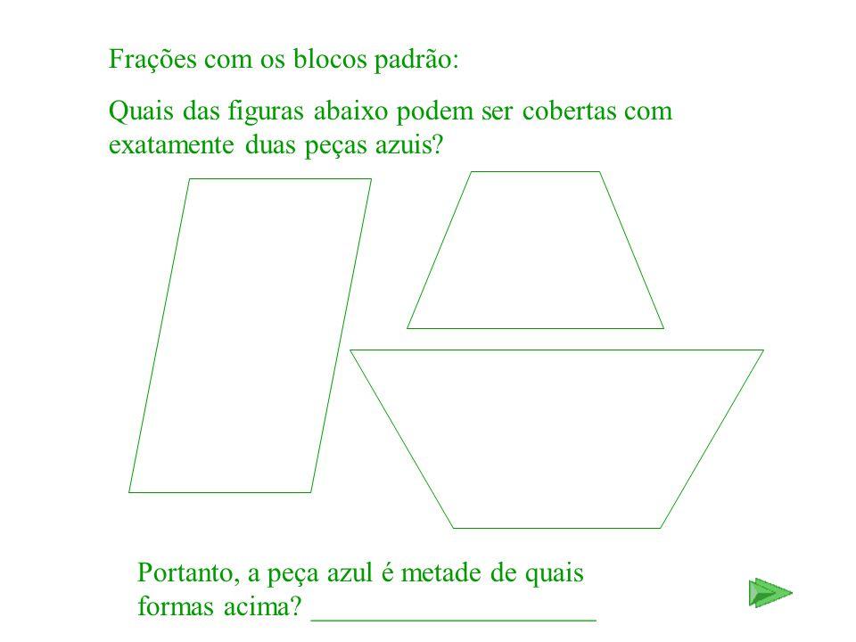 Frações com os blocos padrão: