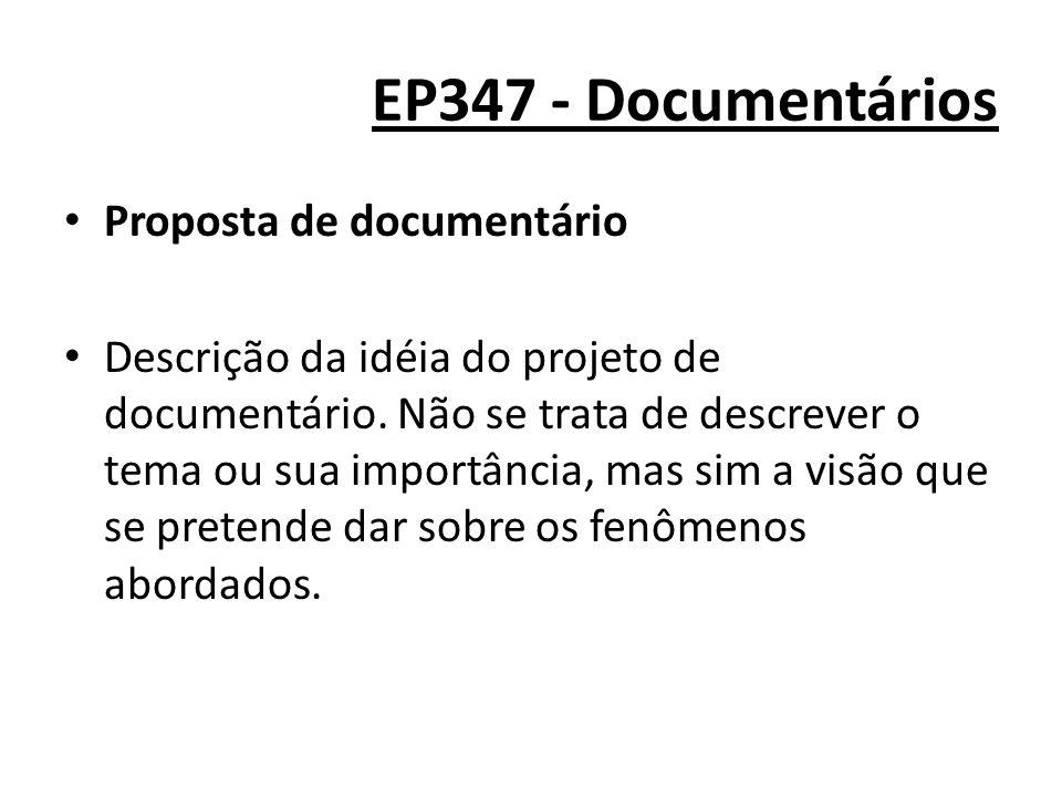 EP347 - Documentários Proposta de documentário