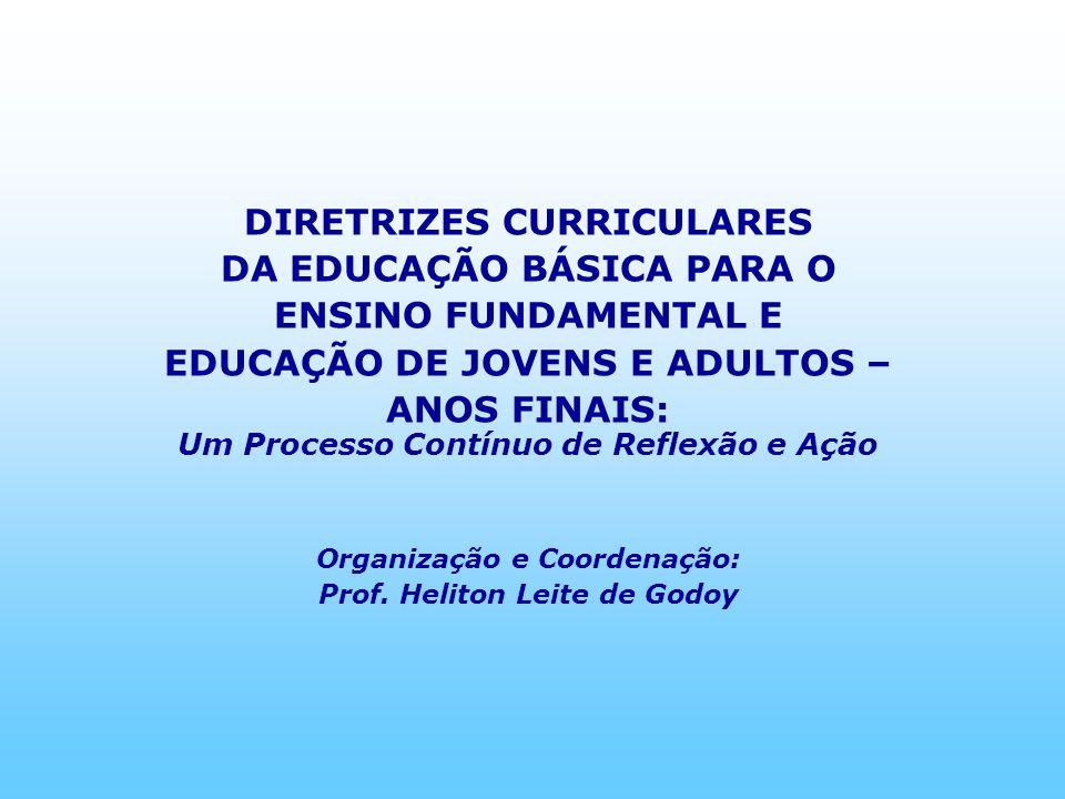 DIRETRIZES CURRICULARES DA EDUCAÇÃO BÁSICA PARA O ENSINO FUNDAMENTAL E