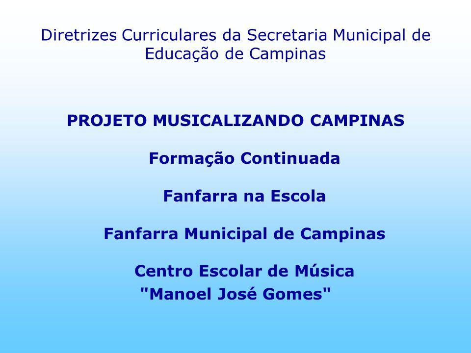 Diretrizes Curriculares da Secretaria Municipal de Educação de Campinas