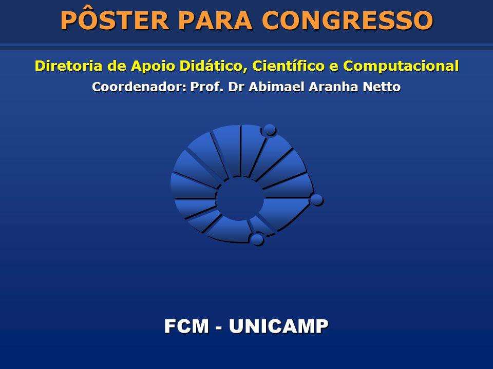 PÔSTER PARA CONGRESSO FCM - UNICAMP