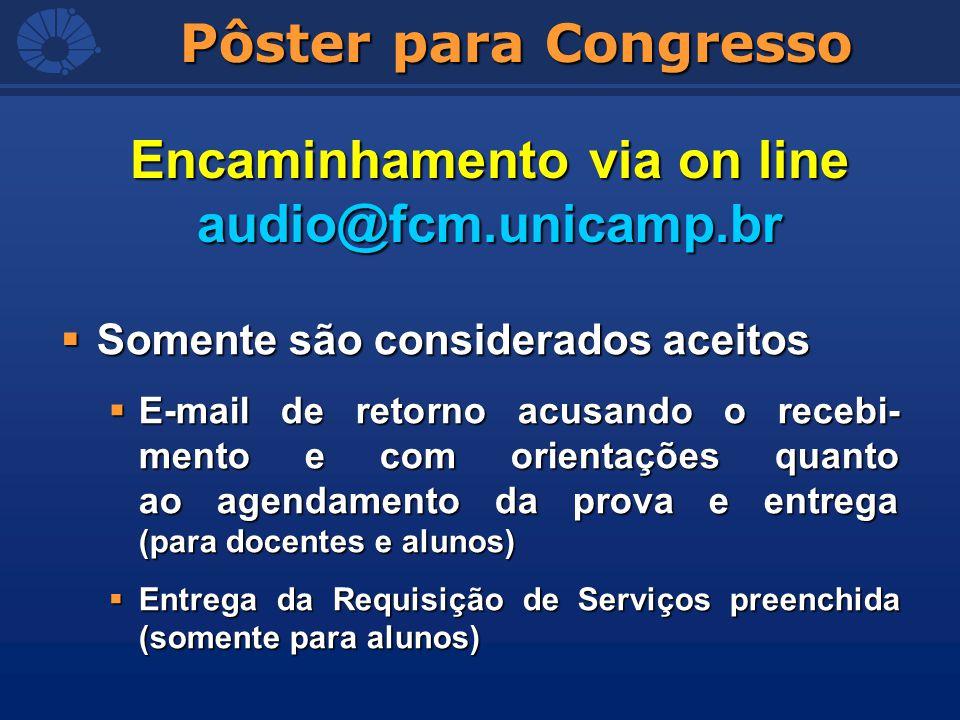 Encaminhamento via on line audio@fcm.unicamp.br