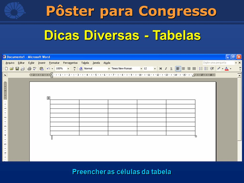 Dicas Diversas - Tabelas Preencher as células da tabela