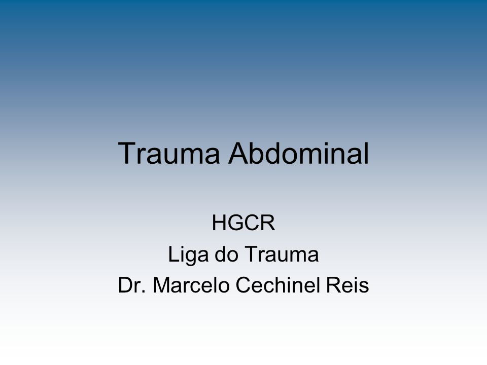 HGCR Liga do Trauma Dr. Marcelo Cechinel Reis