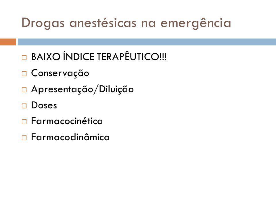 Drogas anestésicas na emergência