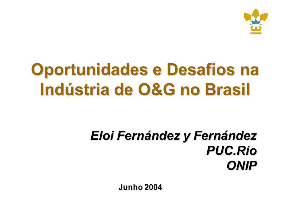 Oportunidades e Desafios na Indústria de O&G no Brasil