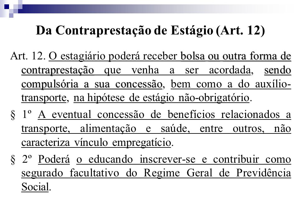 Da Contraprestação de Estágio (Art. 12)
