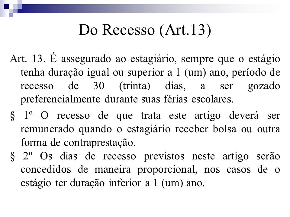 Do Recesso (Art.13)