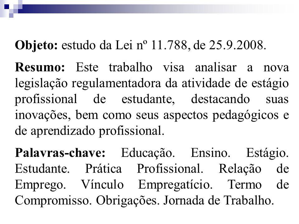 Objeto: estudo da Lei nº 11.788, de 25.9.2008.