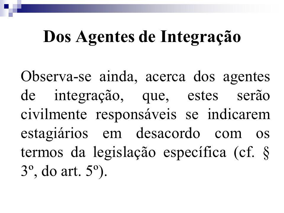 Dos Agentes de Integração