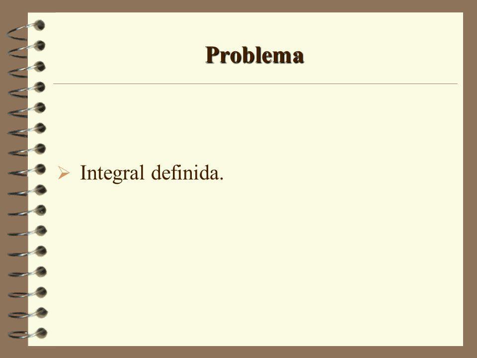 Problema Integral definida.