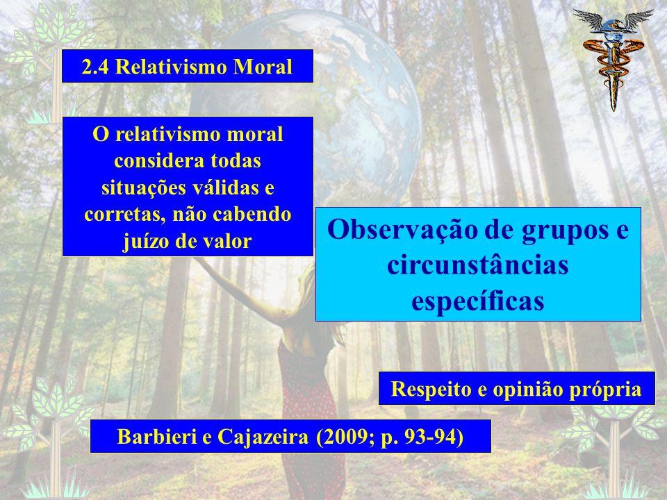 Observação de grupos e circunstâncias específicas