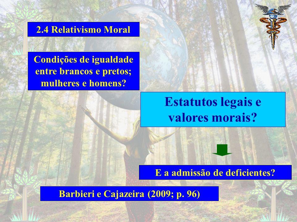 Estatutos legais e valores morais