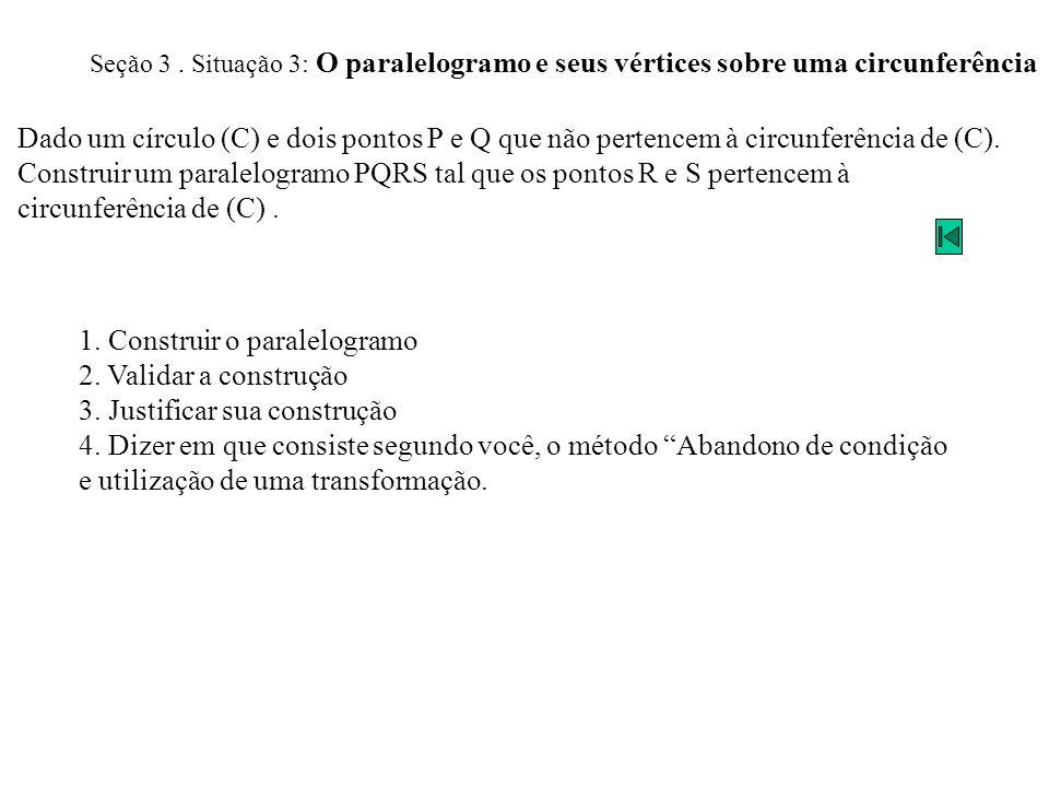 Construir um paralelogramo PQRS tal que os pontos R e S pertencem à
