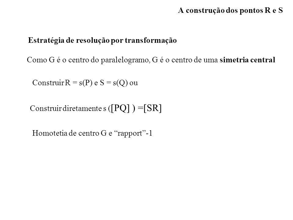 A construção dos pontos R e S
