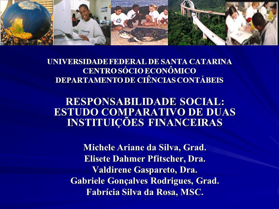 UNIVERSIDADE FEDERAL DE SANTA CATARINA CENTRO SÓCIO ECONÔMICO DEPARTAMENTO DE CIÊNCIAS CONTÁBEIS