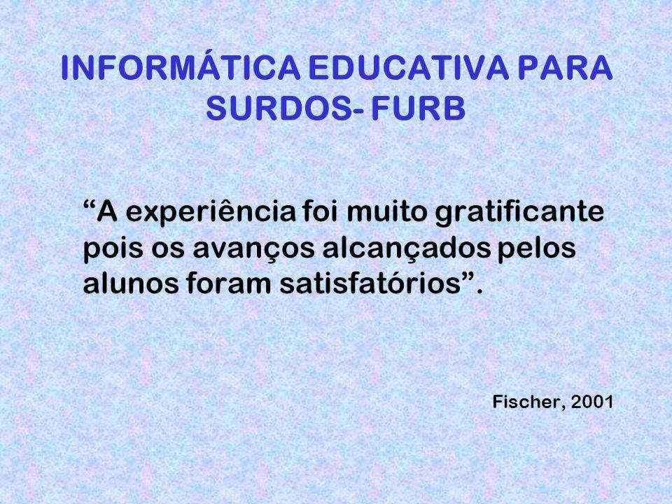 INFORMÁTICA EDUCATIVA PARA SURDOS- FURB