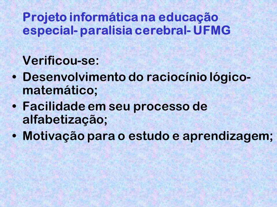 Projeto informática na educação especial- paralisia cerebral- UFMG