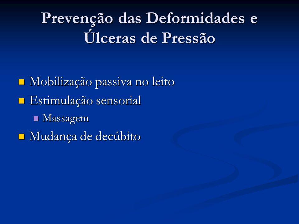 Prevenção das Deformidades e Úlceras de Pressão