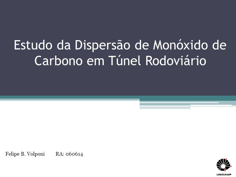 Estudo da Dispersão de Monóxido de Carbono em Túnel Rodoviário