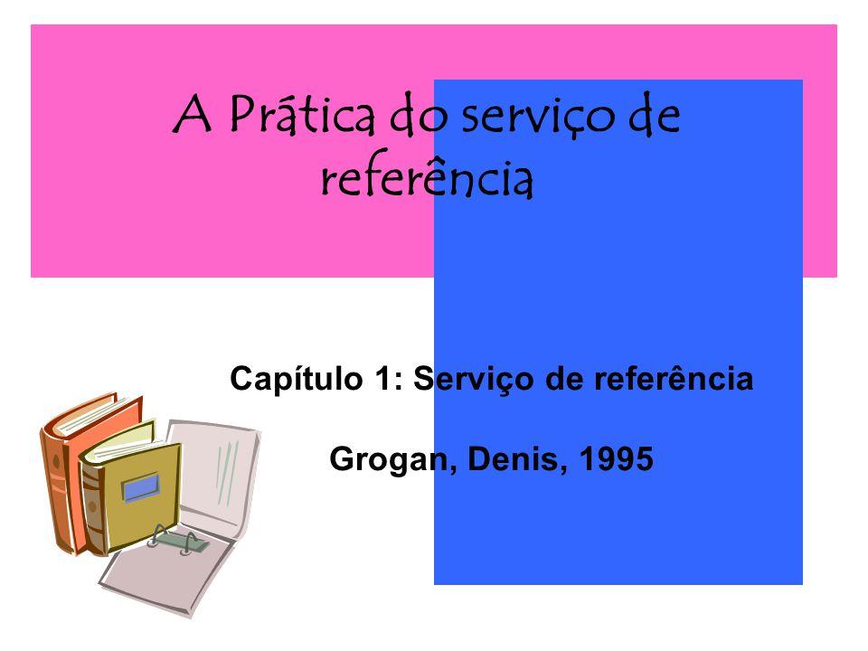 A Prática do serviço de referência