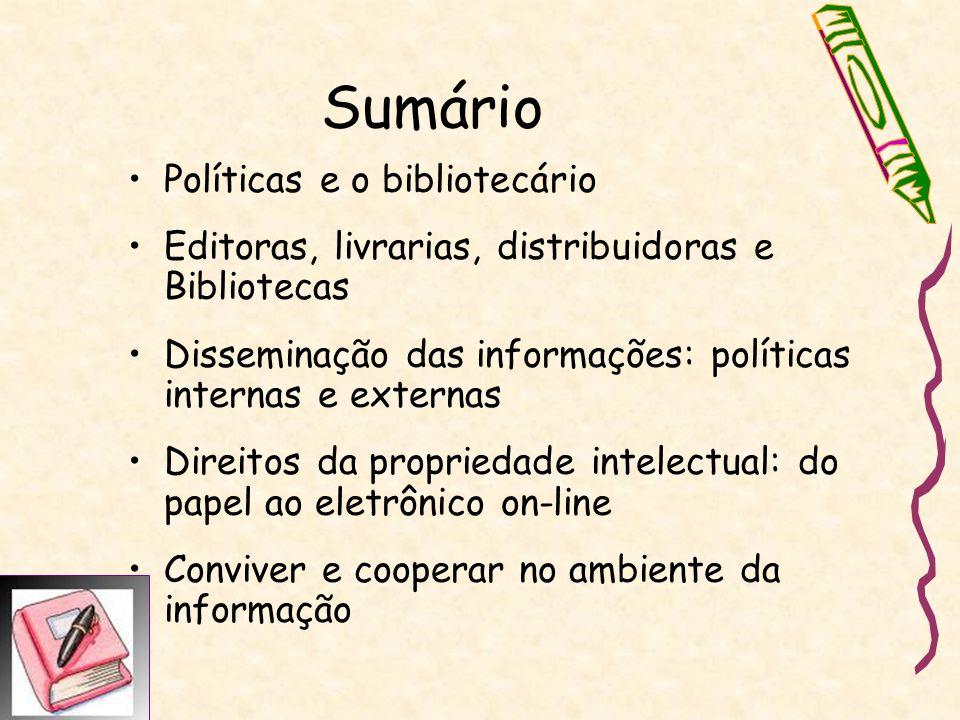 Sumário Políticas e o bibliotecário
